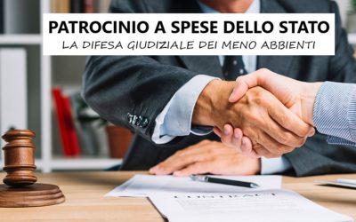 PATROCINIO A SPESE DELLO STATO:UNA GARANZIA COSTITUZIONALE!